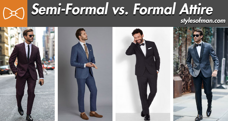 semi formal vs formal attire for men