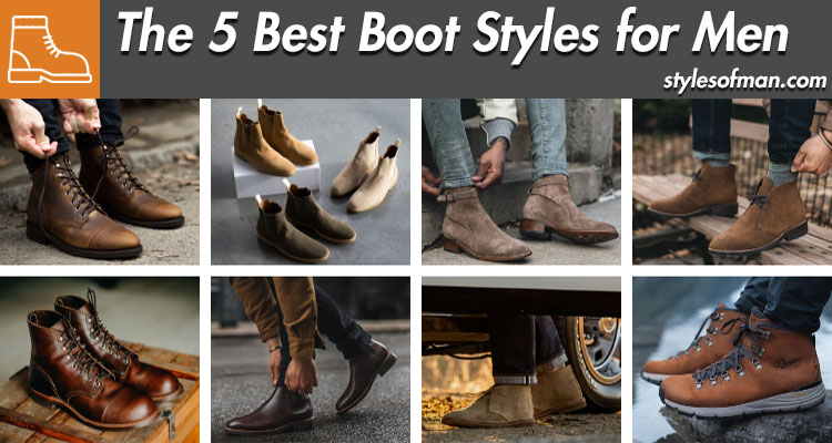 best boot styles for men
