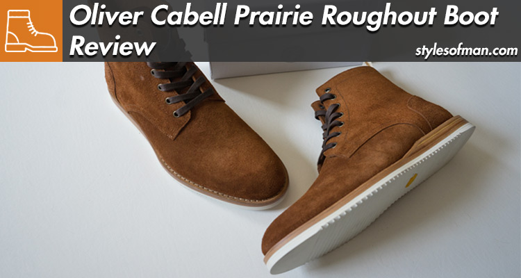 Oliver Cabell Prairie Boot Review